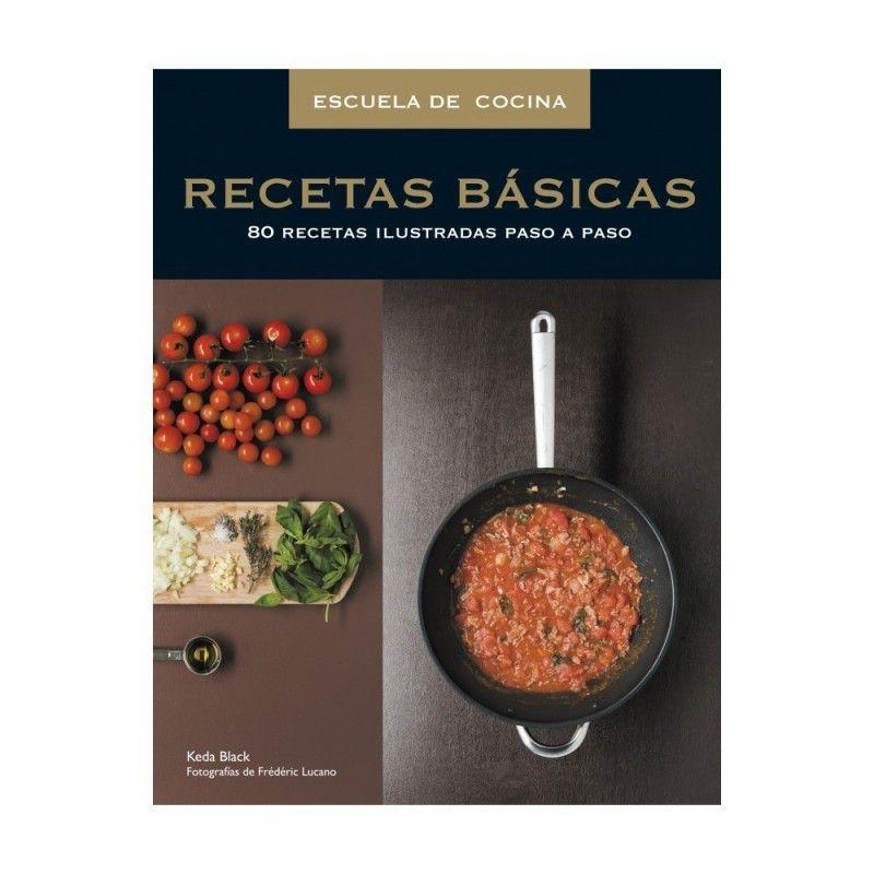 Libro recetas basicas escuela de cocina - Libro escuela de cocina ...